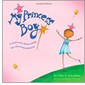 Cover of My Princess Boy by Cheryl Kilodavis